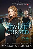 Twice Cursed (Cursed by Blood Series, #2)