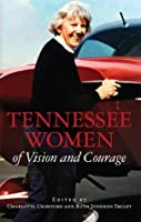 Tennessee Women of Vision and Courage