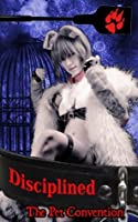 Disciplined (P.L.A.Y- tales of sexual savagery)