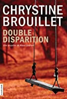 Double disparition (French Edition)