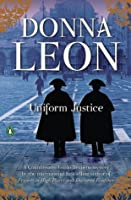 Uniform Justice (Commissario Brunetti, #12)