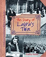 The Diary of Laura's Twin (Holocaust Remembrance Series for Young Readers)