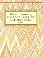 Help cant do my essay an analysis of my last duchess by robert browning