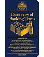 Dictionary of Banking Terms (Barron's Business Guides)