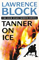 Tanner on Ice (Evan Tanner, #8)