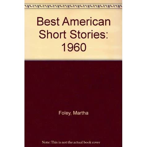 Image result for The Best American Short Stories 1959,   Martha Foley  man who lost the sea