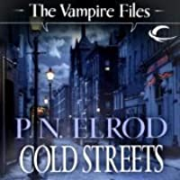 Cold Streets (Vampire Files, #10)