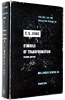 Symbols of Transformation (Collected Works, Vol 5)