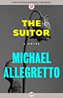 The Suitor: A Novel