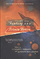 The Best From Fantasy and Science Fiction: The Fiftieth Anniversary Anthology
