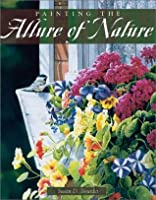 Painting the Allure of Nature