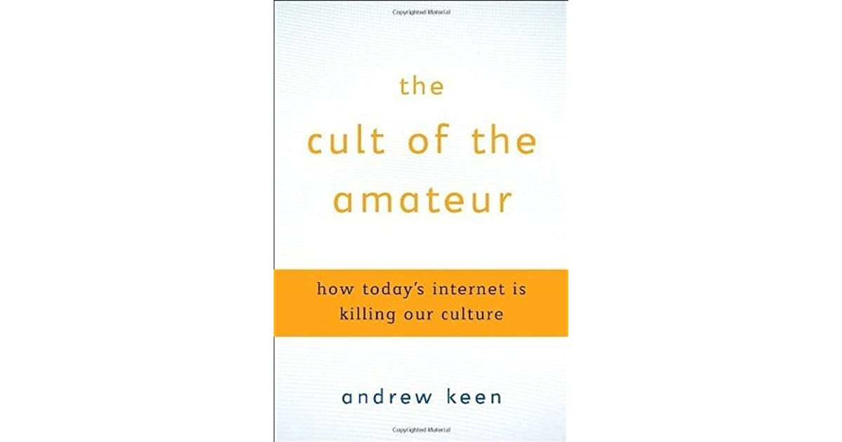 Keen the cult of the amateur