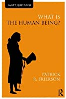 What is the Human Being? (Kant's Questions)