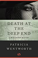 Death at the Deep End (The Miss Silver Mysteries)