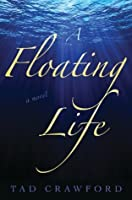 A Floating Life