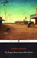 The Penguin Henry Lawson Short Stories (Penguin Classics)