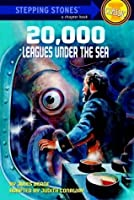 20,000 Leagues Under the Sea (A Stepping Stone Book)