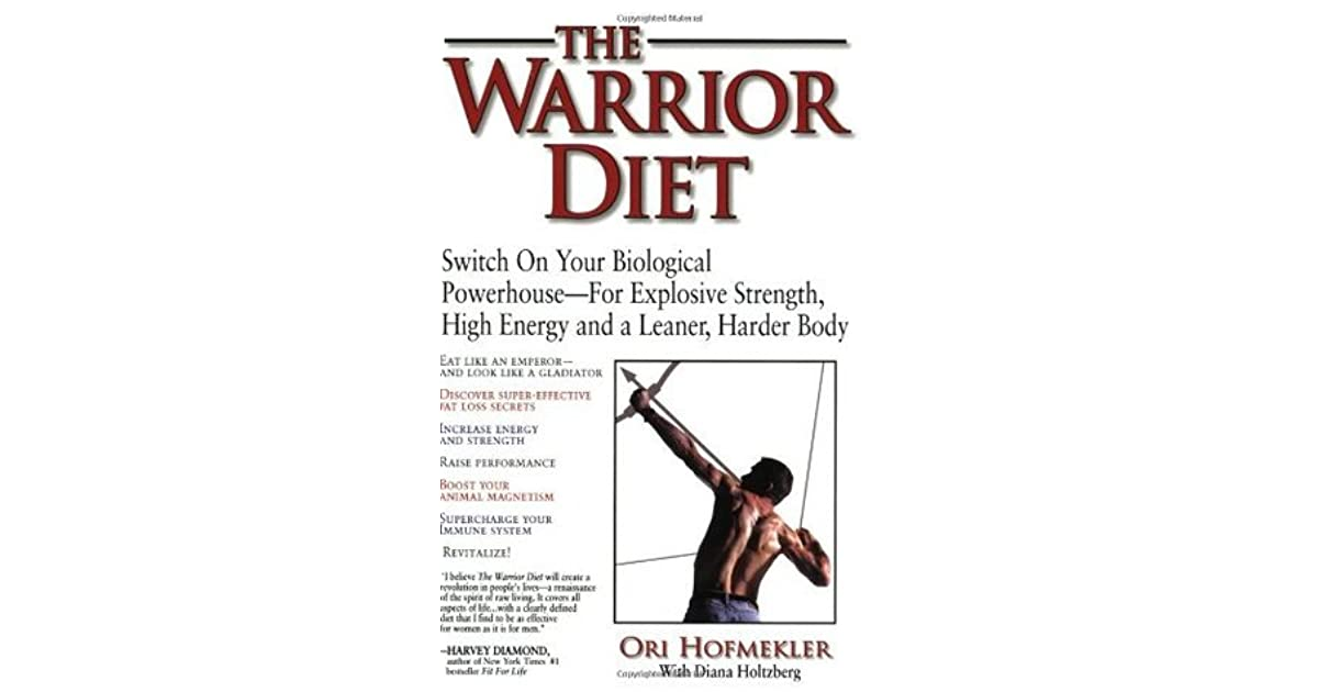 The warrior diet: Plan including fasting and intensive exercise NOT for the faint hearted