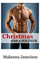 Christmas with a Soldier