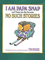 I Am Papa Snap and These Are My Favorite