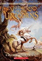 The Unicorn Chronicles #1: Into the Land of the Unicorns