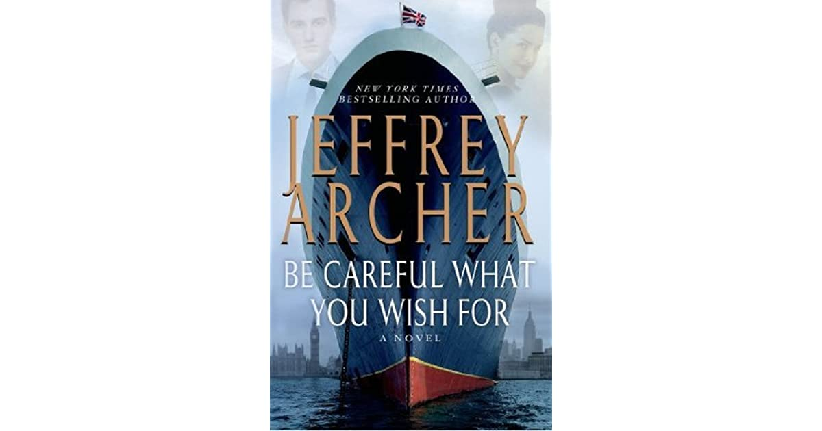 be careful what you wish for jeffrey archer pdf
