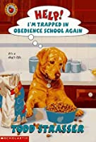 Help! I'm Trapped in Obedience School Again