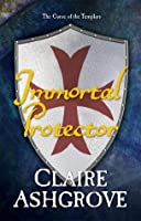 Immortal Protector (The Curse of the Templars)