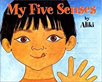 My Five Senses (A let's-read-and-find-out-book)