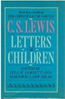 C. S. Lewis: Letters to Children