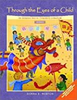 Through the Eyes of a Child: An Introduction to Children's Literature (6th Edition)