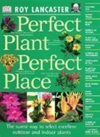 Perfect Plant Perfect Place (The American Edition)