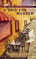 A Grid for Murder (A Mystery by the Numbers)