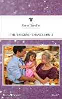 Mills & Boon : Their Second-Chance Child (Fostering Family)