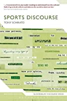 Sports Discourse (Bloomsbury Discourse)