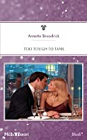 Mills & Boon : Too Tough To Tame (Secret Sisters)