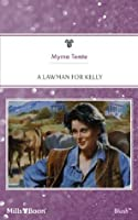 A Lawman For Kelly (That Special Woman!)
