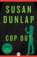Cop Out (The Jill Smith Mysteries, 10)
