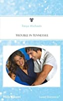 Trouble In Tennessee (In the Family)