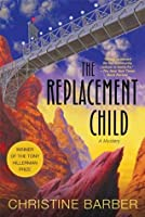 The Replacement Child (Gil Montoya Mystery #1)