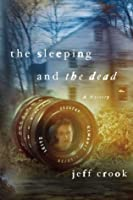 The Sleeping and the Dead: A Mystery (Jackie Lyons Mystery)