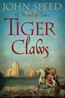 Tiger Claws: A Novel of India (Novels of India)