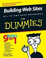 Building Web Sites All-in-One Desk Reference For Dummies (For Dummies (Computers))