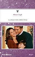 A Child For Christmas (Men of the Double-C Ranch)