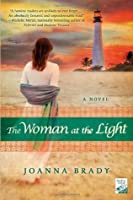 The Woman at the Light: A Novel