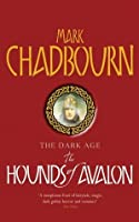 The Hounds of Avalon (Gollancz S.F.)