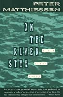 On the River Styx: And Other Stories (Vintage International)