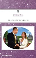 Falling For The Heiress (The Kendricks of Camelot)