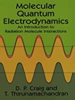 Molecular Quantum Electrodynamics (Dover Books on Chemistry)