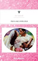 Mills & Boon : Prim And Improper